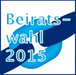 Informmationen zur Beiratswahl 2015